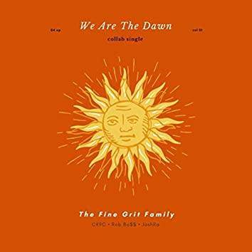 We Are the Dawn (feat. Ck9c & Joshra)
