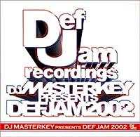 DJ MASTERKEY presents DEF JAM 2002