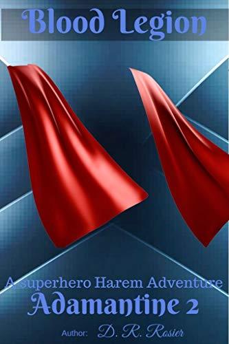 Blood Legion: Adamantine Chronicles Book Two (English Edition)