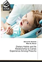Dietary Habits and Its Relationship to Caries Experience Among Prescho (Arabic Edition)