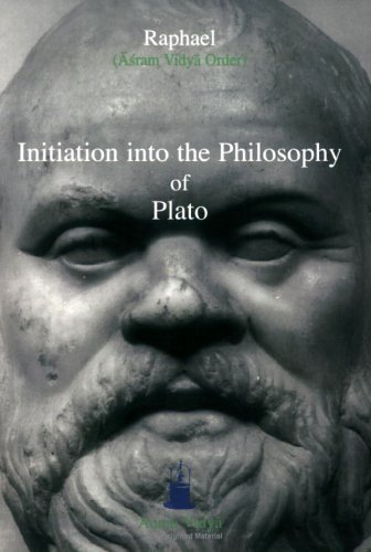 Initiation into the Philosophy of Plato (Aurea Vidya Collection)