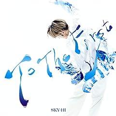 SKY-HI「To The First」の歌詞を収録したCDジャケット画像