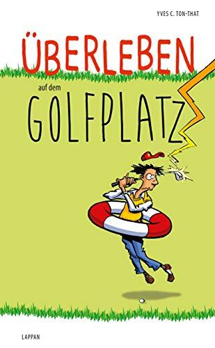 Überleben auf dem Golfplatz