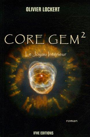 Core Gem 2 - Le Joyau Intérieur