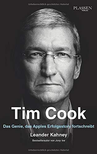 Tim Cook: Das Genie, das Apples Erfolgsstory fortschreibt