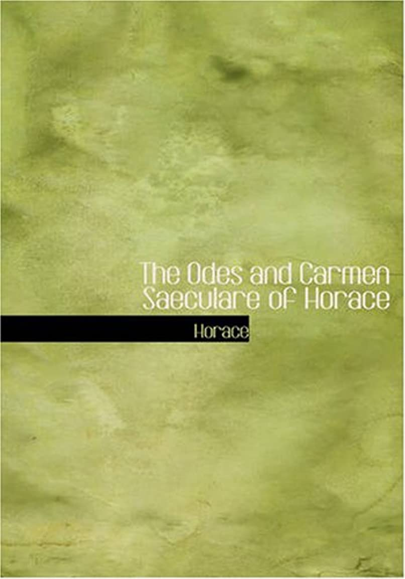 損なう屋内で吸収するThe Odes and Carmen Saeculare of Horace