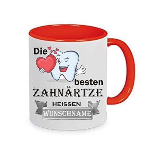 Crealuxe Tasse m. Wunschname Die besten Zahnärzte heißen (Wunschname) - Kaffeetasse mit Motiv, Bedruckte Tasse mit Sprüchen oder Bildern