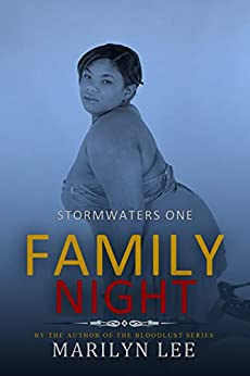 Family Night (Stormwaters Book 1) by [Marilyn Lee]