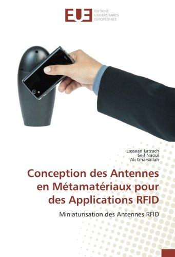 Conception des Antennes en Métamatériaux pour des Applications RFID: Miniaturisation des Antennes RFID