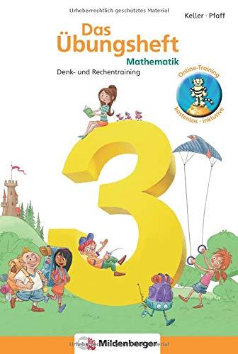 Das Übungsheft Mathematik 3: Denk- und Rechentraining