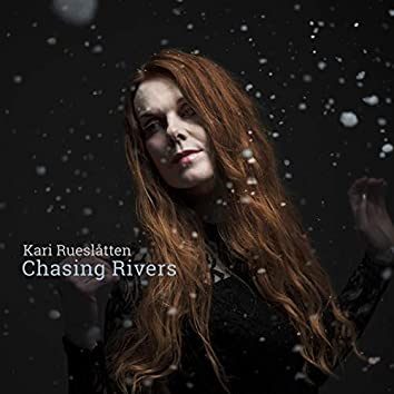 Chasing Rivers