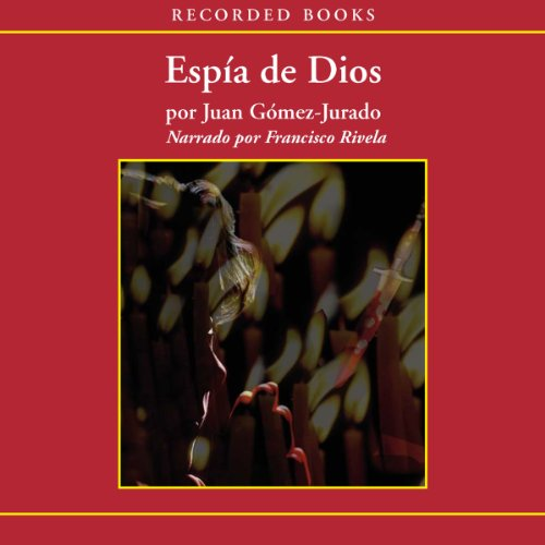 Espia de Dios (Texto Completo) (God's Spy) audiobook cover art