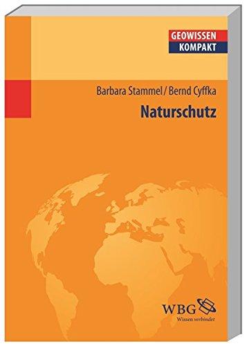 Naturschutz (Geowissenschaften kompakt)
