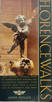 Florencewalks: Four Intimate Walking Tours of Florence (Henry Holt Walks Series) 0805020985 Book Cover