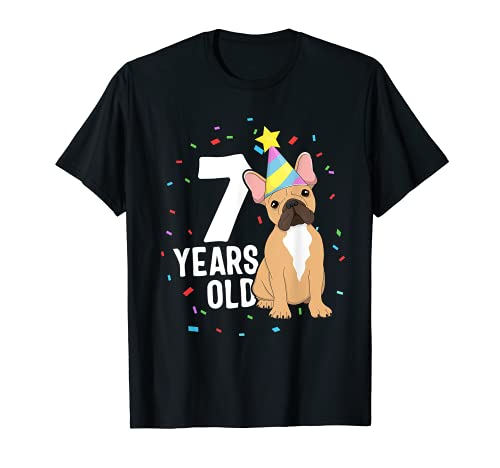 7 Years Old Birthday Outfit French Bulldog Dog Party 7th T-Shirt
