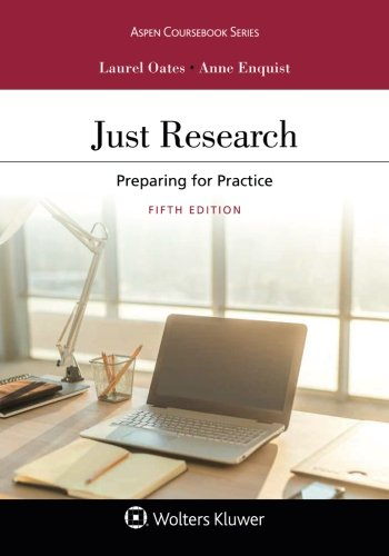 Just Research: Preparing for Practice (Aspen Coursebook)