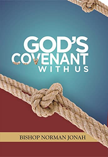 God's Covenant With Us (English Edition)
