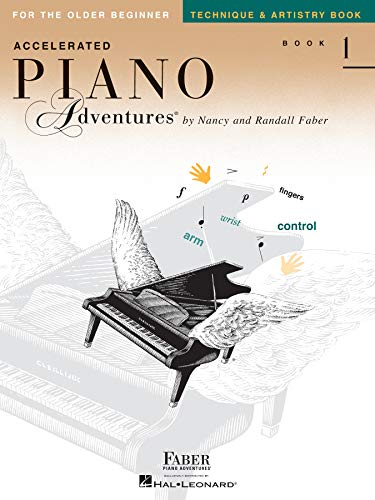 Accelerated Piano Adventures for the Older Beginner: Technique & Artistry, Book 1 (English Edition)
