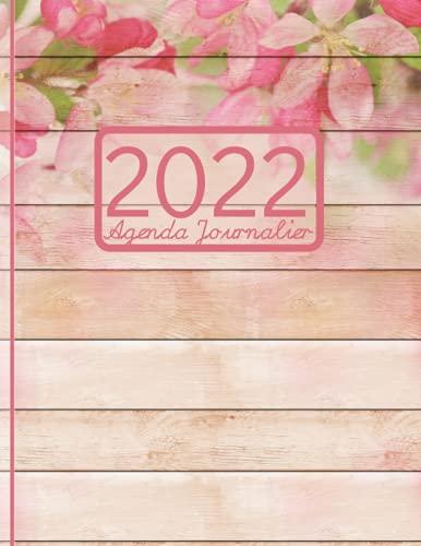 """Agenda 2022 journalier, une page par jour: 365 pages datées, avec horaire et des espaces notes, priorités et tâches, grand (8.5"""" X 11"""") appr. A4, ... journal, couverture avec des fleurs rosa"""