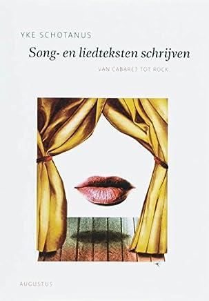 Song- en liedteksten schrijven: van cabaret tot rock (De schrijfbibliotheek Book 5)