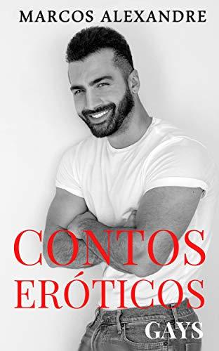 Contos Eróticos Gays: Esposas, comedores e maridos gays (Contos Gays Livro 1) (Portuguese Edition)