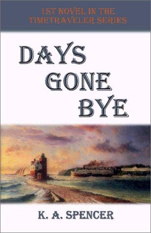 Days Gone Bye