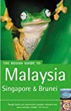 The Rough Guide to Malaysia, Singapore & Brunei 4 (Rough Guide Travel Guides)