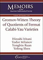 Gromov-witten Theory of Quotients of Fermat Calabi-yau Varieties (Memoirs of the American Mathematical Society)