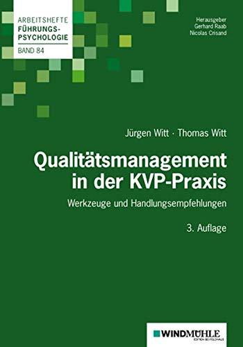 Qualitätsmanagement in der KVP-Praxis: Werkzeuge und Handlungsempfehlungen