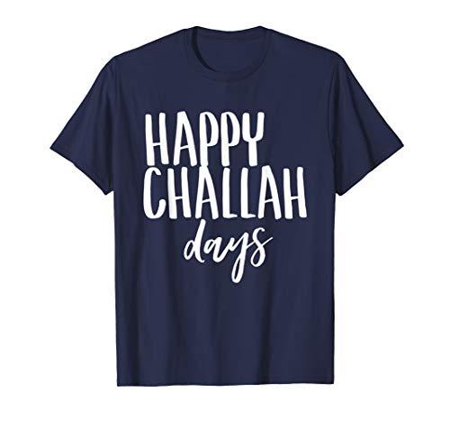 Happy Challah Days Funny Jewish Hannukah Holiday Bread T-Shirt