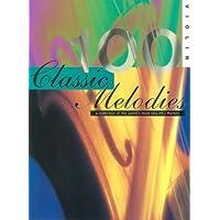 100 melodías clásicas: para la colección Violin de la mayoría del mundo.