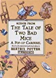 Scenes from the Tale of Two Bad Mice a Pop-Up Carousel