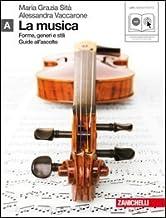 Scaricare Libri La musica. Forme, generi e stili. Vol. A. Per le Scuole superiori. Con CD Audio formato MP3. Con espansione online PDF