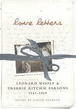 Love Letters: Leonard Woolf & Trekkie Ritchie Parsons 1941-1968