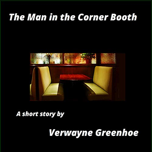 The Man in the Corner Booth audiobook cover art