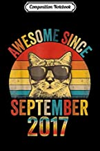 Composition Notebook: Awesome Since September 2017 2th Birthday Gift Cat Lover  Journal/Notebook Blank Lined Ruled 6x9 100 Pages