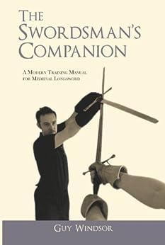 The Swordsman's Companion by [Guy Windsor]