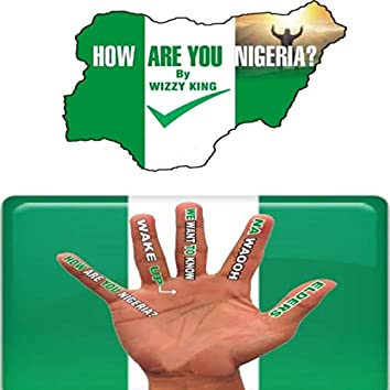 How Are You Nigeria?