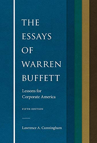 Compare Textbook Prices for The Essays of Warren Buffett: Lessons for Corporate America, Fifth Edition 5 Edition ISBN 9781531017507 by Lawrence A. Cunningham,Warren E. Buffett