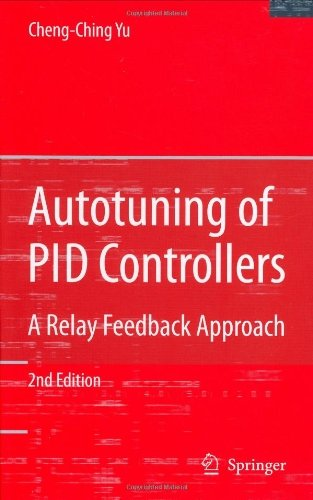 Autotuning of PID Controllers: A Relay Feedback Approach (English Edition)