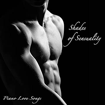 Shades of Sensuality Healing Romantic 50 Minutes Piano Music Love Songs