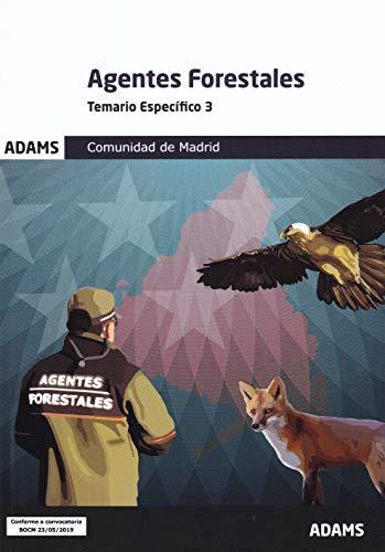 Temario específico 3 Agentes Forestales Comunidad de Madrid (Temario específico Agentes Forestales Comunidad de Madrid (OC))