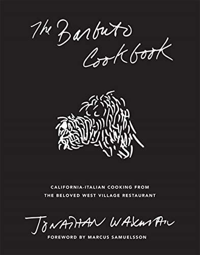 The Barbuto Cookbook California Italian Cooking from the Beloved West Village Restaurant product image