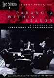 Paranoia within Reason: A Casebook on Conspiracy as Explanation (Volume 6) (Late Editions: Cultural Studies for the End of the Century)