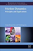 Friction Dynamics: Principles and Applications