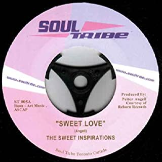 """Sweet Love / How Can We Say Goodbye - Sweet Inspirations, The 7"""" 45"""