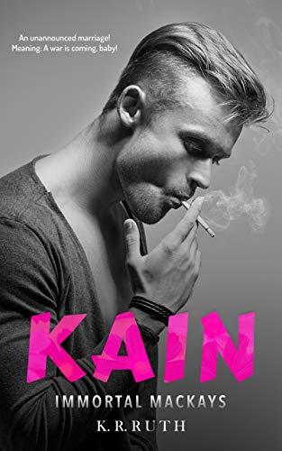 KAIN (IMMORTAL MACKAYS Book 3) (English Edition)