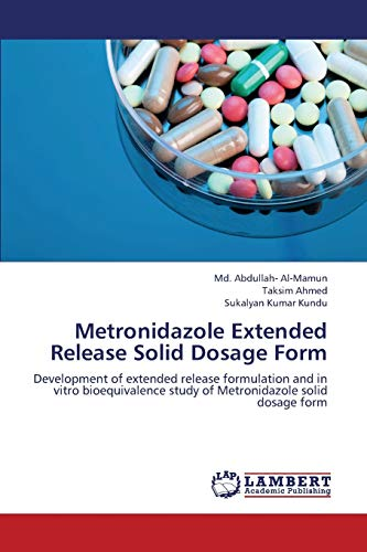 Al-Mamun, M: Metronidazole Extended Release Solid Dosage For