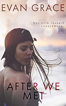 After We Met by [Evan Grace]