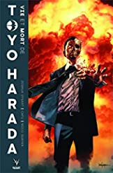 La vie et la mort de Toyo Harada de Joshua DYSART